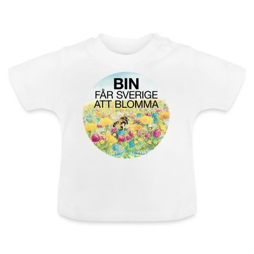 Bin får Sverige att blomma - Baby-T-shirt