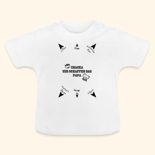 Du schaffst das Papa - Baby T-Shirt