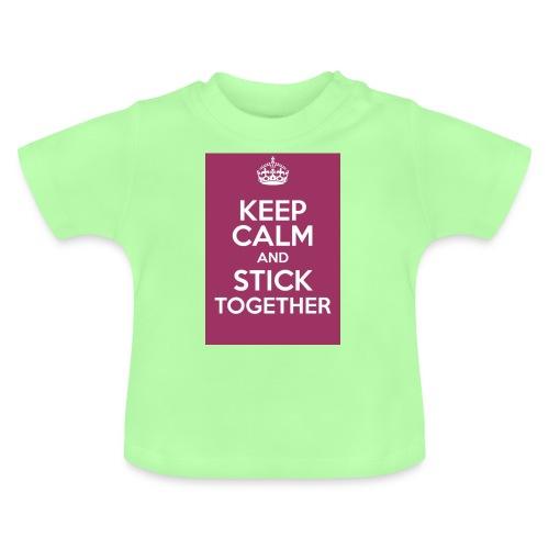 Keep calm! - Baby T-Shirt