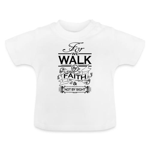 walk black - Baby T-Shirt