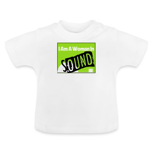 I am a woman in sound - Baby T-Shirt