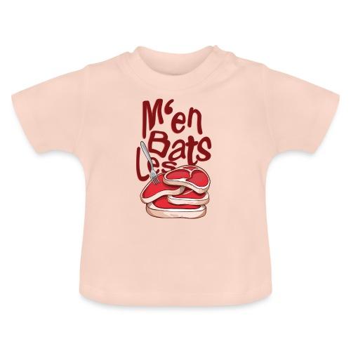 M'en bats les steaks - T-Shirt Humour - T-shirt Bébé