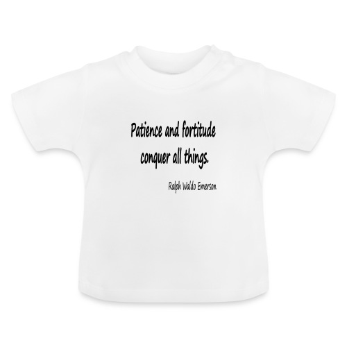 Peace and Patience - Baby T-Shirt