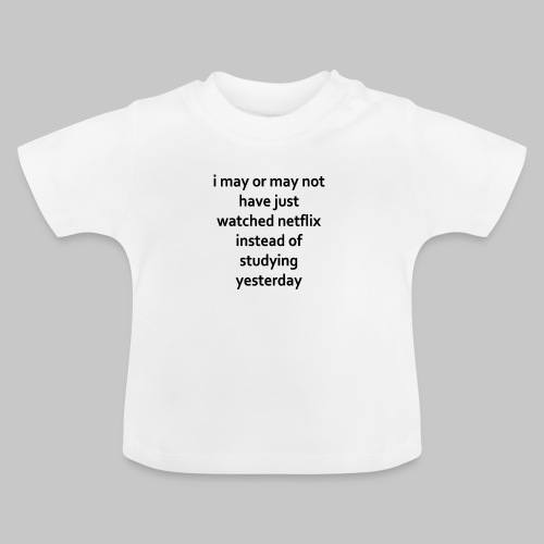 student life - Baby T-Shirt