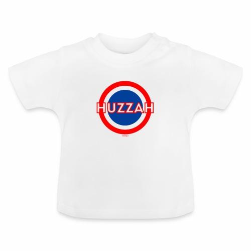 Huzzah - Baby T-shirt