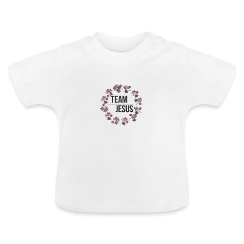 Team Jesus - Christliches Shirt Design Rosenblüten - Baby T-Shirt