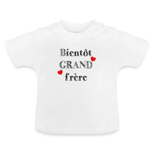 Bientôt GRAND frère - T-shirt Bébé