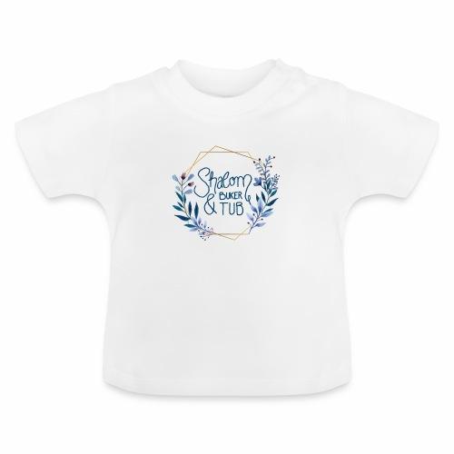 Shalom Buker Tub - Baby T-Shirt