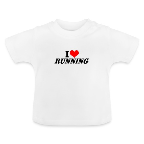 I love running - Baby T-Shirt