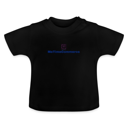 MeTimeCommerce - Baby T-Shirt