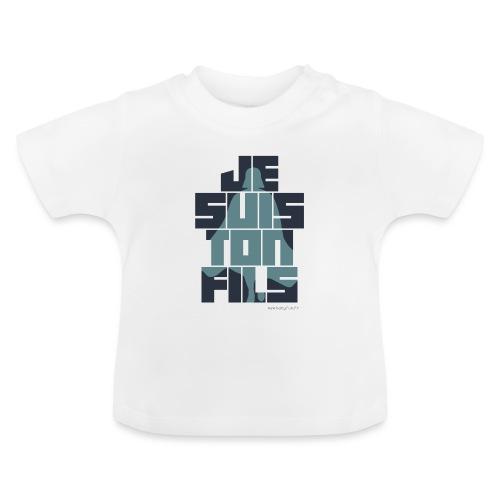Je suis ton fils - T-shirt Bébé