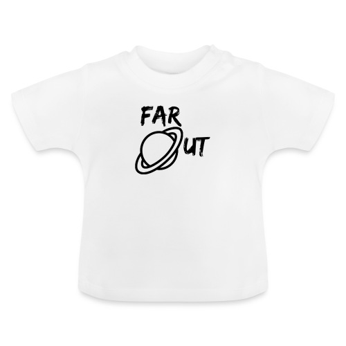 Far_Out_black - Camiseta bebé
