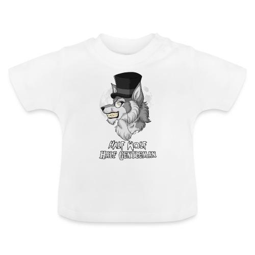 Half Wolf Half Gentleman - Koszulka niemowlęca