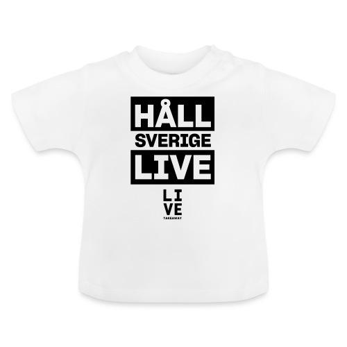 Håll Sverige Live by LIVE Takeaway - Baby-T-shirt