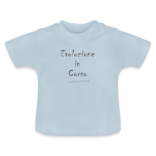 Evoluzione in corso - Maglietta per neonato