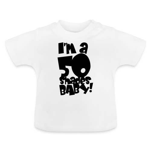 50 shades - Baby T-Shirt