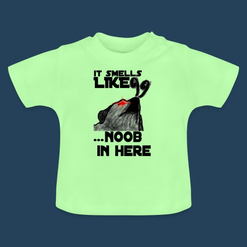 It smells like NOOB in here! - Baby T-Shirt