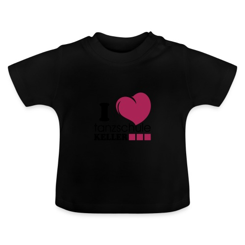 I love Tanzschule Keller - Baby T-Shirt