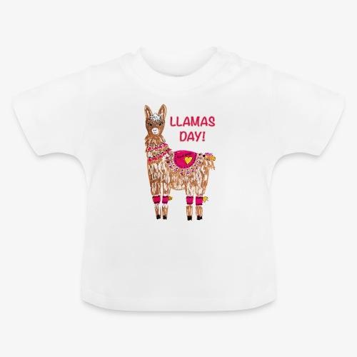 LLAMAS DAY! - Baby T-Shirt