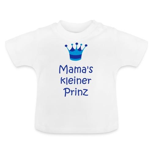 Mama's kleiner Prinz - Baby T-Shirt