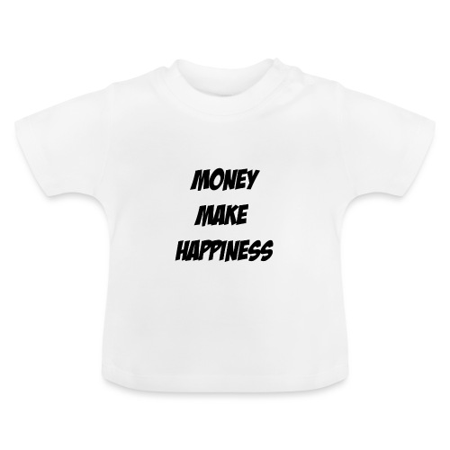 Money Make Happiness - Maglietta per neonato