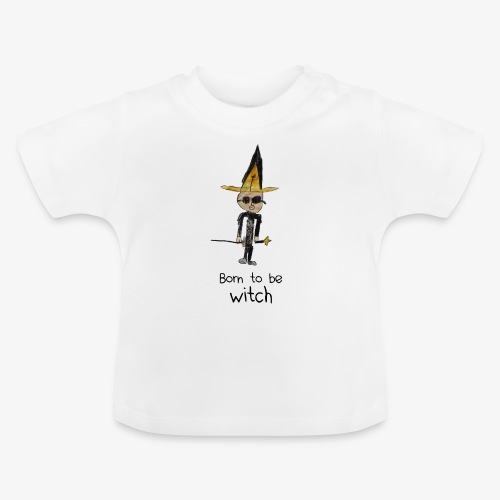 Born to be WITCH - T-shirt Bébé