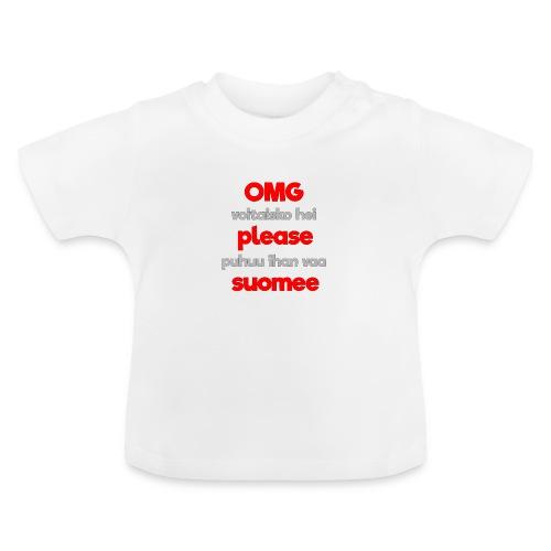 OMG please puhutaa suomee, punainen - Vauvan t-paita