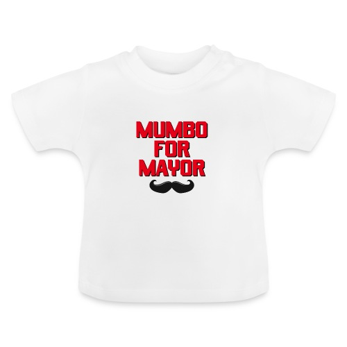 00392 Mumbo for Mayor - Camiseta bebé