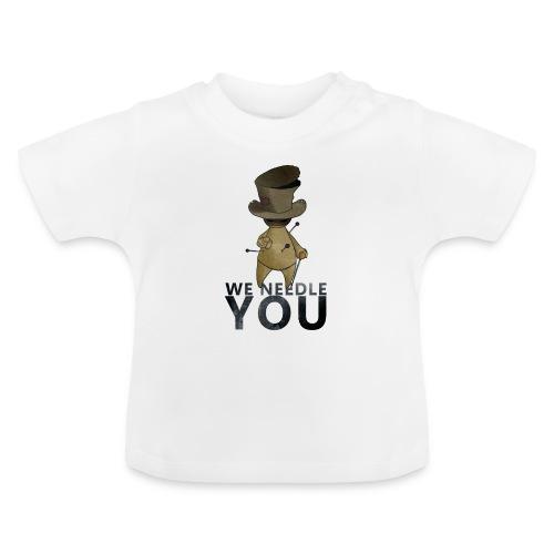 WE NEEDLE YOU - T-shirt Bébé