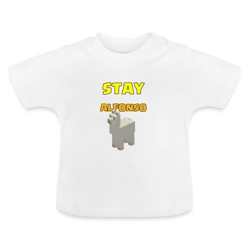 Stay alfonso - Maglietta per neonato