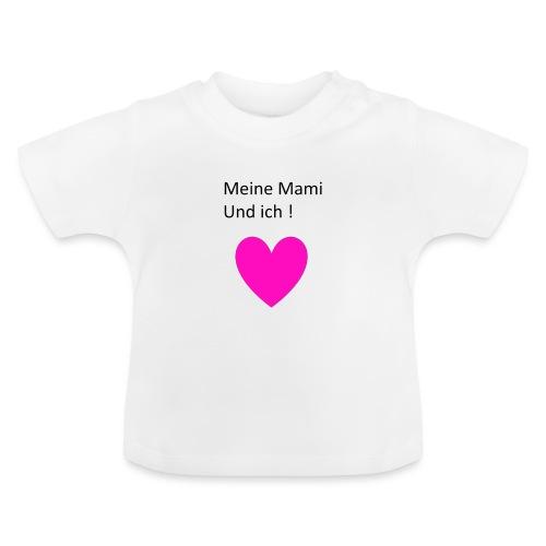 Meine Mami und ich - Baby T-Shirt