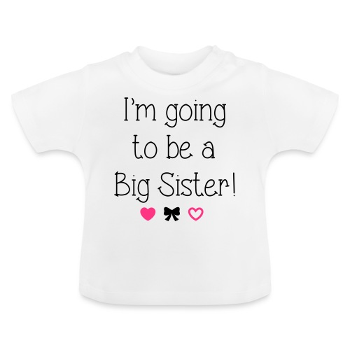 I'm going to be a big sister - Baby T-Shirt