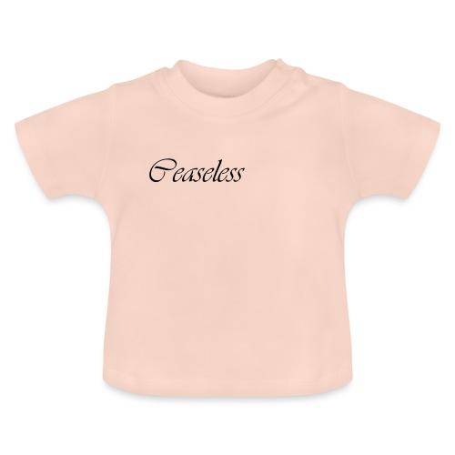 ceaseless - Baby T-Shirt