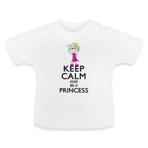 Keep calm an be a princess - Baby T-Shirt