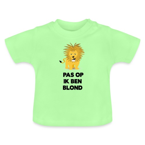 Pas op ik ben blond een cartoon van blonde leeuw - Baby T-shirt