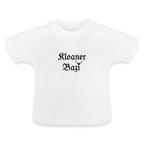 Kloaner Bazi - Baby T-Shirt