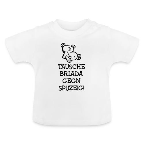 Vorschau: Tausche gegen Spüzeig - Baby T-Shirt