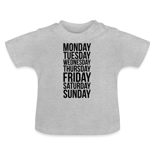 Days of the Week - Baby T-Shirt