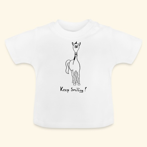 Funny Horse Keep Smiling - Baby T-Shirt