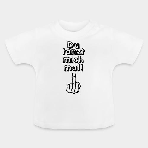 Tanz ab! - Baby T-Shirt