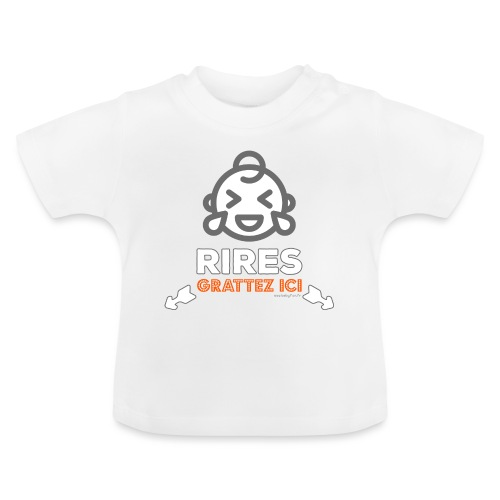 Rires : grattez ici ! - T-shirt Bébé