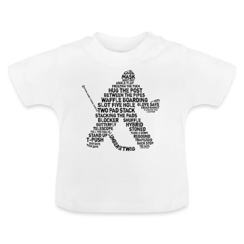 Goalie Lingo - Grunge Text Version (black print) - Baby T-Shirt