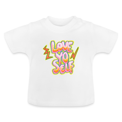 LOVE YO' SELF - Baby-T-shirt