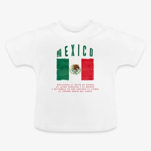Mexican Flag Bandera Mexico - Baby T-Shirt