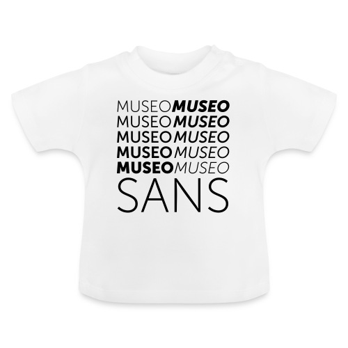 museo sans - Baby T-Shirt