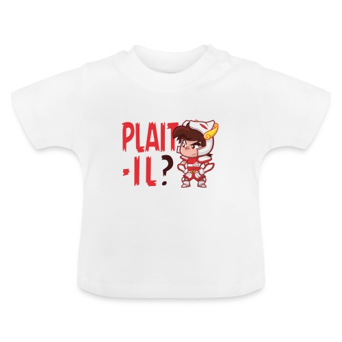 Seiya vous dit Plaît-il ? (texte rouge) Tee - T-shirt Bébé
