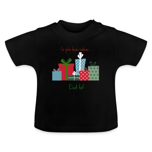 Le plus beau cadeau - T-shirt Bébé