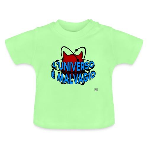 L'universo è malvagio - Maglietta per neonato