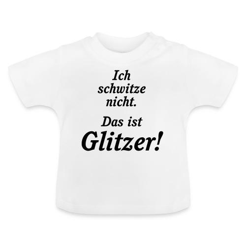 Glitzer - Baby T-Shirt