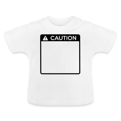 Caution Sign (1 colour) - Baby T-Shirt